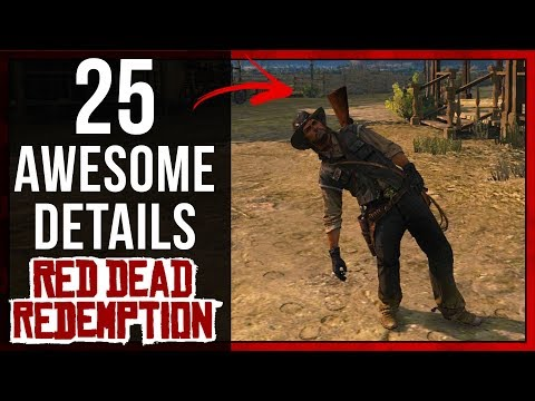 25 AWESOME Details in Red Dead Redemption