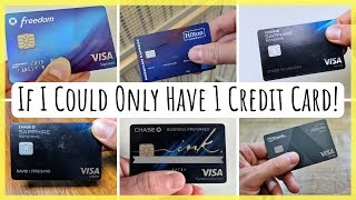 """""""If I could only have one credit card ..."""" 