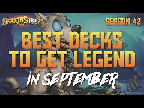 Hearthstone - Top Decks to Climb Ladder in September 2017 (Season 42) (Report #61)