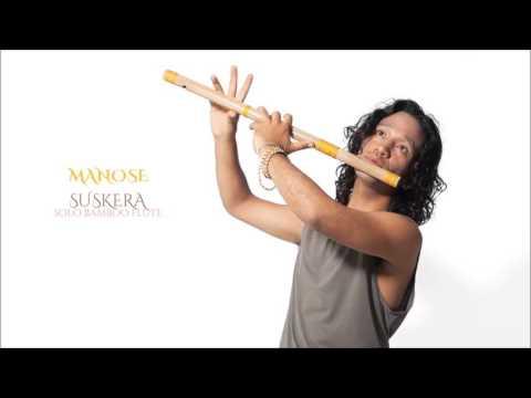 Manose - Suskera: Solo Bamboo Flute (Full Album)