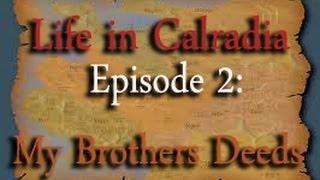 Life in Calradia - Episode 2: My Brothers Deeds (Mount & Blade Machinima)