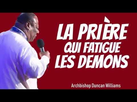 Download La prière qui fatigue les demons (Audio) - Archbishop Duncan Williams
