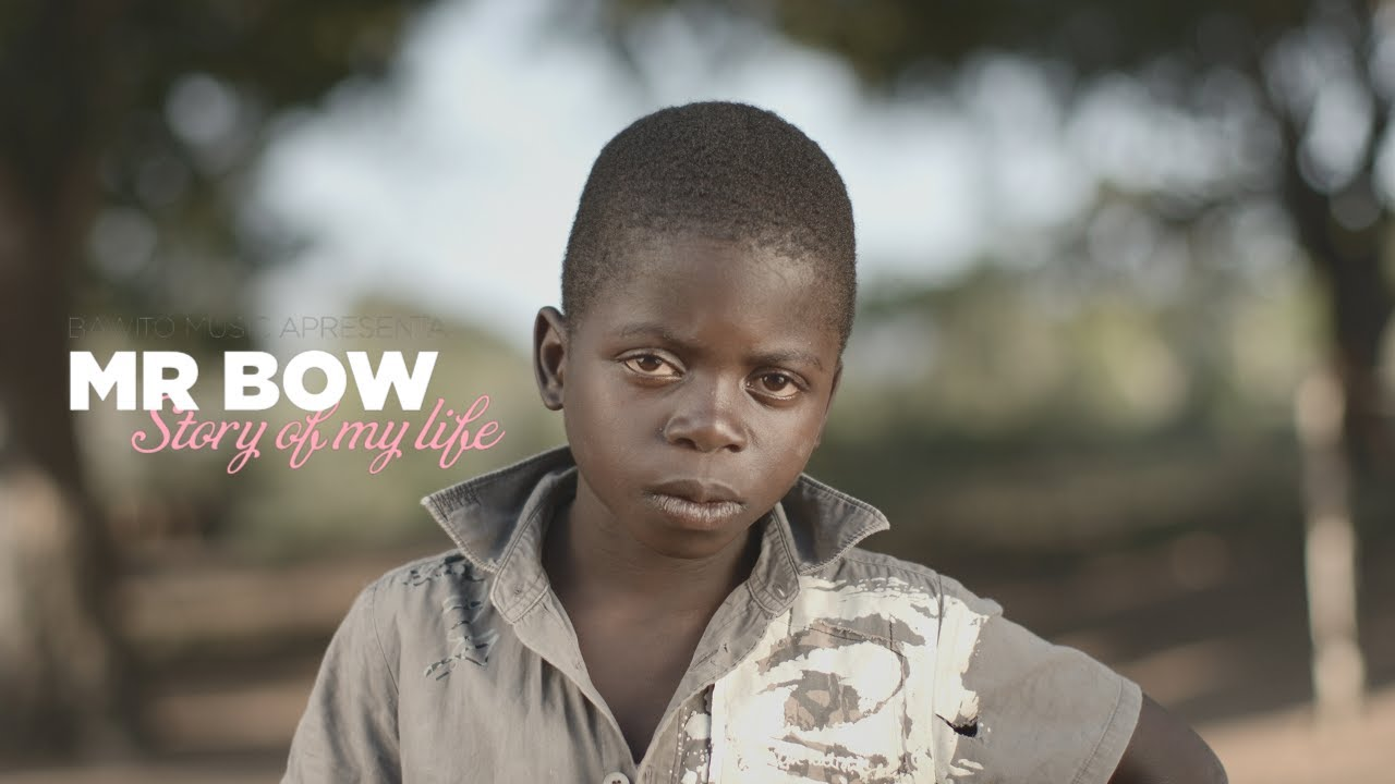 Download Mr. Bow Story Of My Life        Official Video