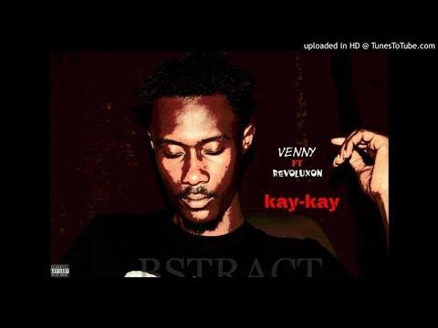 Venny ft. Revoluxon - Kaykay (NEW MUSIC 2018)