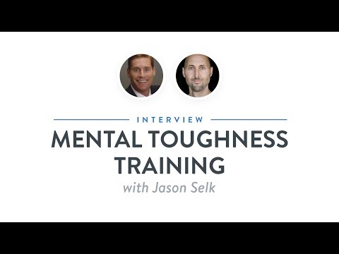 Interview: Mental Toughness Training with Jason Selk