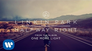 Halfway Right Official Audio Linkin Park