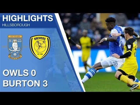 Sheffield Wednesday 0 Burton Albion 3   Extended highlights   2017/18