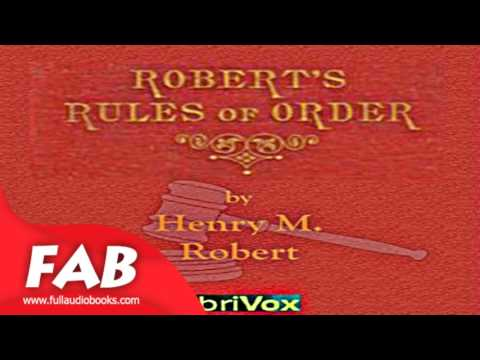 Robert's Rules of Order Full Audiobook by Henry M. ROBERT by Education