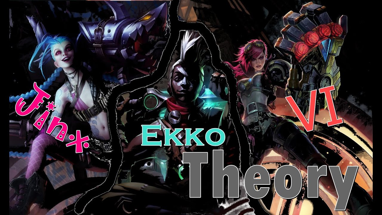 vi jinx ekko league of legends theory youtube