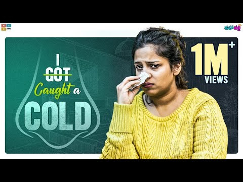 I Caught A Cold || Mahathalli || Tamada Media