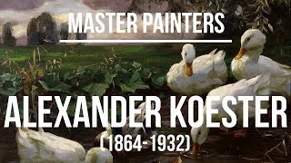 Alexander Koester (1864-1932) A collection of paintings 4
