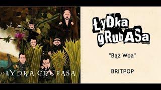 Łydka Grubasa - Britpop (Bąż Woa, 2010)