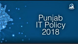 Punjab IT Policy 2018 | Things you should know