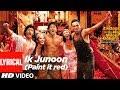 Lyrical: Ik Junoon Paint It Red | Zindagi Na Milegi Dobara | Hrithik, Katrina, Farhan Akhtar