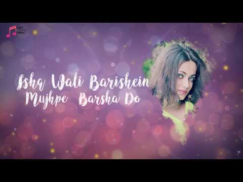 Ishq Wali Baarish Song Lyrics