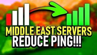 HOW TO GET LESS / REDUCE PING MIDDLE EAST SERVERS ( Fortnite )