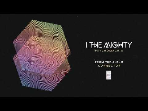 Клип I the Mighty - Psychomachia