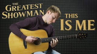 The Greatest Showman This Is Me - Fingerstyle Guitar Cover.mp3