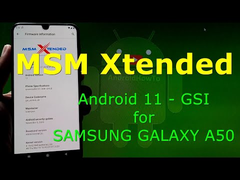 MSM Xtended Android 11 for Samsung Galaxy A50