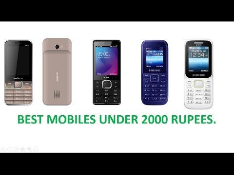 Best Mobile Phones Under 2000 Rupees!