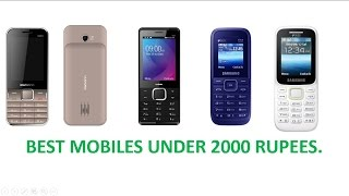 Best Mobile Phones Under 2000 Rupees!