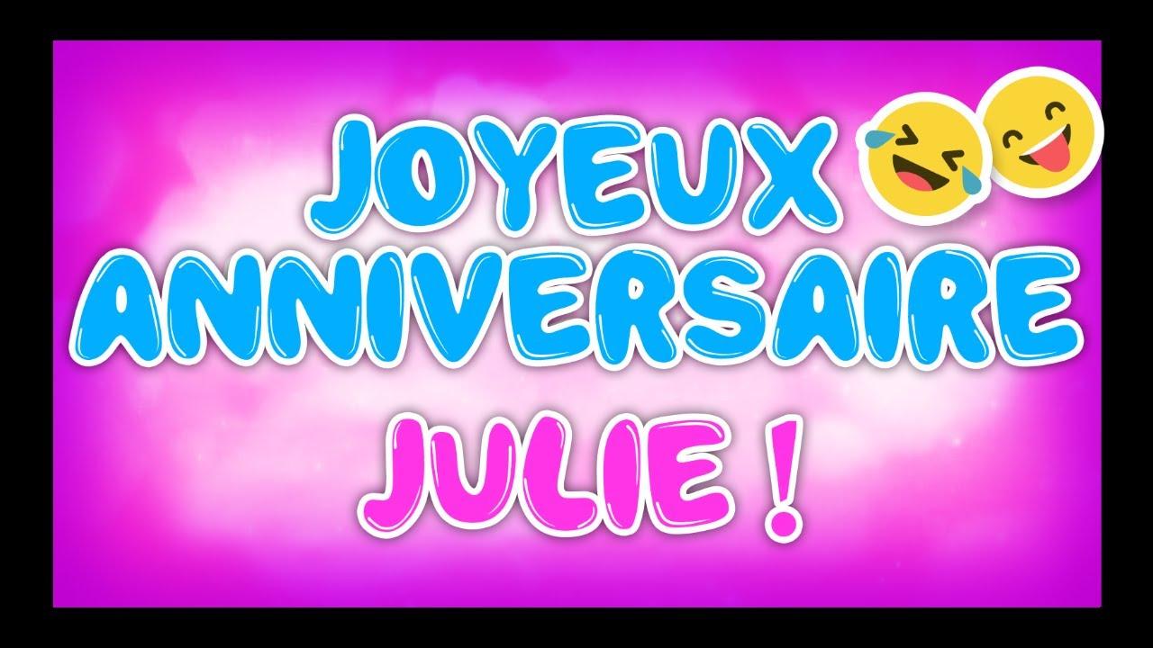 Joyeux Anniversaire Julie Happy Birthday Youtube
