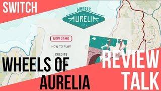 REVIEW TALK | Wheels of Aurelia (Switch)