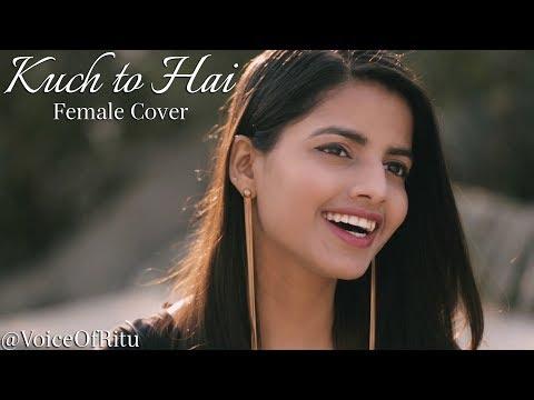 Kuch To Hai | Do Lafzon Ki Kahani | Female Cover Version by @VoiceOfRitu | Ritu Agarwal