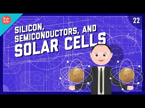 Silicon, Semiconductors, & Solar Cells: Crash Course Enginee