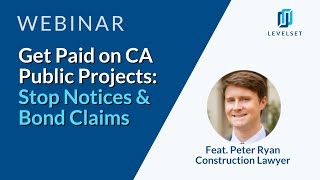 California Stop Notices & Bond Claims: How to Get Paid on Public Projects