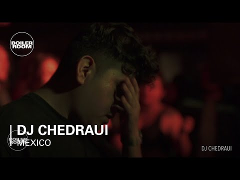DJ Chedraui Boiler Room Mexico City Live Set