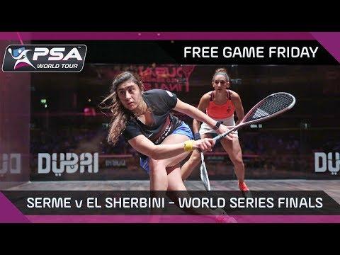 Squash: Free Game Friday - Serme v El Sherbini - World Series Finals