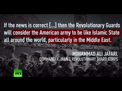 Iran Revolutionary Guard will treat US forces as ISIS if designated as terrorist group – chief