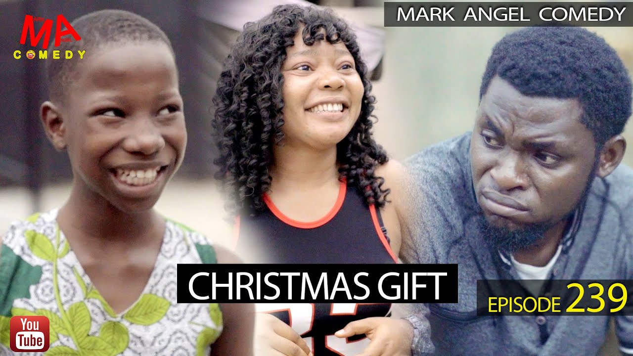 Download CHRISTMAS GIFT (Mark Angel Comedy) (Episode 239)