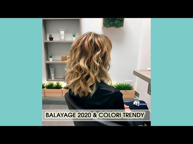 Balayage 2020 Il Colore Con L'Effetto WOW!