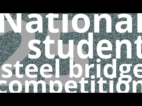 25 Years of the National Student Steel Bridge Competition