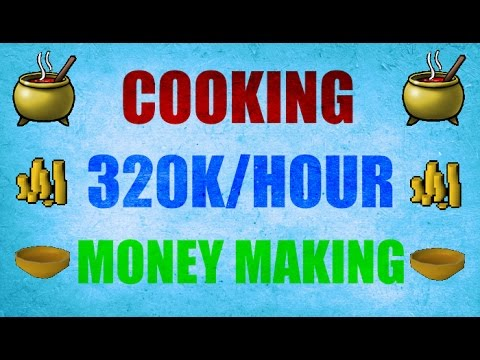 Profitable Cooking Money Making Guide Oldschool Runescape 2007 ( OSRS )