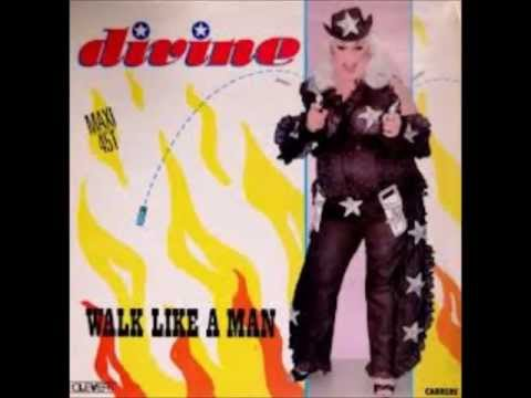 Divine -  Walk Like A Man ( Maxi 12''Inch Mix )