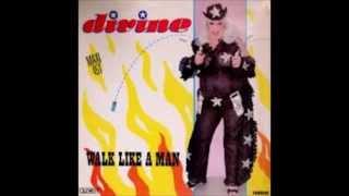 Divine -  Walk Like A Man ( Maxi 12