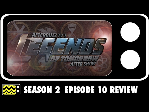 Legends Of Tomorrow Season 2 Episode 10 Review & After Show | AfterBuzz TV