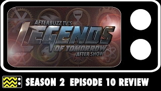 Legends Of Tomorrow Season 2 Episode 10 Review & After Show   AfterBuzz TV