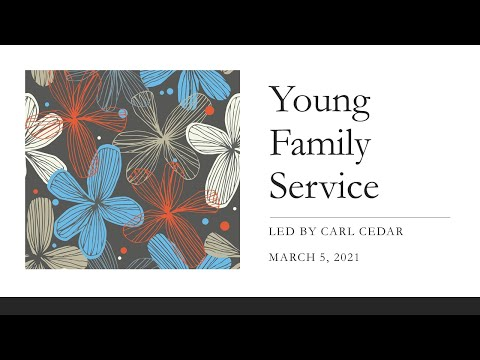 Young Family Shabbat With Carl Cedar March 5, 2021 At 5:30 Pm