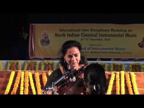 Dr. Sangeeta Shankar - Workshop At BHU On Indian Violin - Part 1