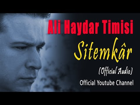 Ali Haydar Timisi - Sitemkâr (Official Audio)