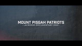 Mount Pisgah Lacrosse Documentary 2020