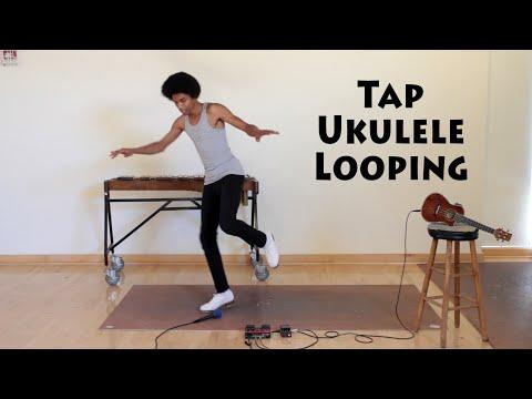 Tap Dance + Ukulele + Looping = Awesome!