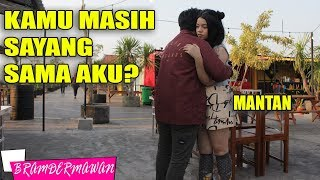 Video BAPERIN MANTAN DIA MASI SAYANG GAK YAH ? - BRAM DERMAWAN download MP3, 3GP, MP4, WEBM, AVI, FLV September 2018