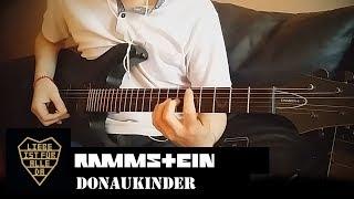 Rammstein: Donaukinder Guitar Cover | Instrumental