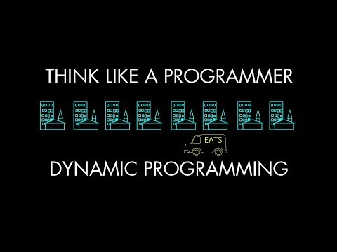 Dynamic Programming (Think Like a Programmer)