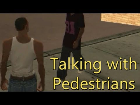 GTA San Andreas - Talking with Pedestrians